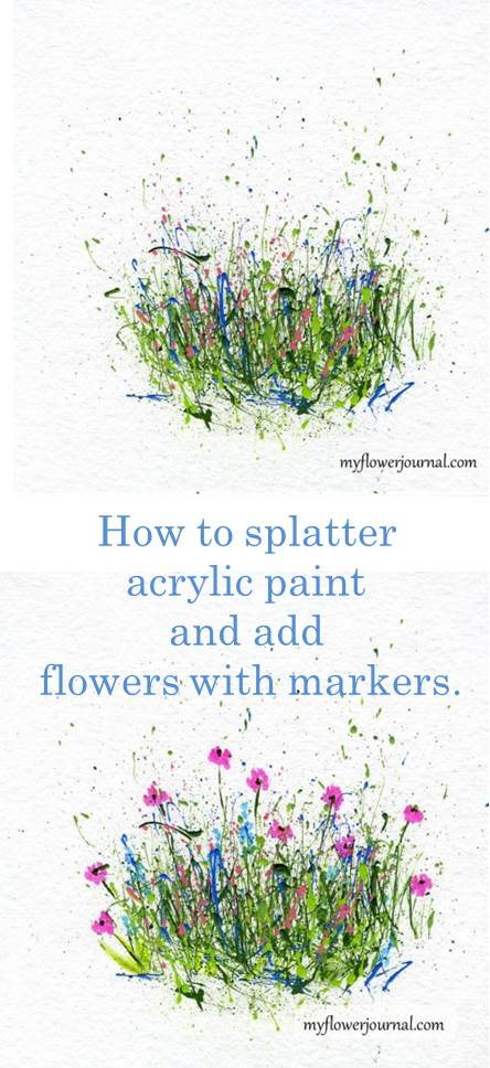 This is such a fun way to make cards and art-splatter paint then use markers to add flowers.