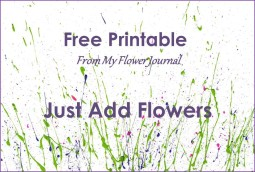 Free Printable from my flower journal-just add flowers for cards and more.