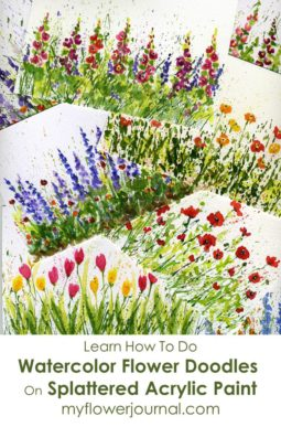 How to do watercolor flower doodles on splattered acrylic paint on myflowerjournal.com.Children can learn to do this too! Its a great summer activity for all ages.