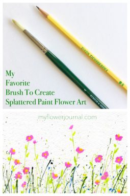 My favorite brush and the paint I use to create splattered paint flower art is found in this post of FAQ on myflowerjournal.com